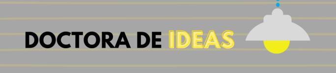 Doctora de ideas