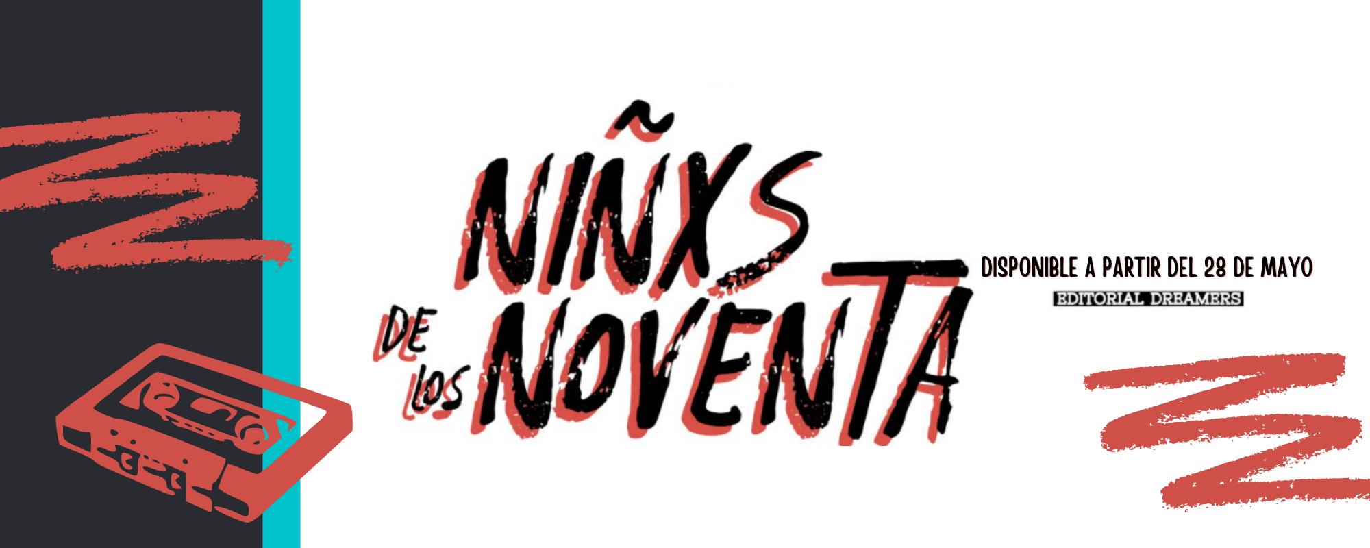 Niñxs dee los noventa